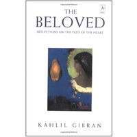The Beloved: Reflections on the Path of the Heart (Compass) - Gibran, Kahlil