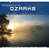 Various - Musical Travel Guide: Banjo Music of the Ozarks