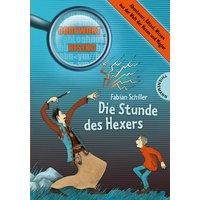 Die Stunde des Hexers - Schiller, Fabian