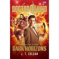 Doctor Who: Dark Horizons - J.T. Colgan [Hardcover]