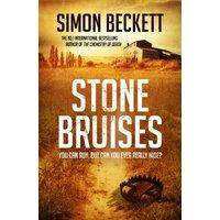 Stone Bruises - Simon Beckett [Hardcover]