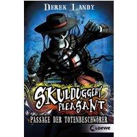 Skulduggery Pleasant: Band 6 - Passage der Totenbeschwörer - Derek Landy [Broschiert]