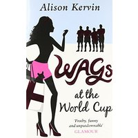 Wags at the World Cup - Kervin, Alison
