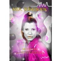 MIA. Songbook: Best Of Mia. In der exklusive Ausgabe für piano, vocal, guitar + drum grooves - Mia.