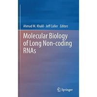 Molecular Biology of Long Non-coding RNAs - Ahmad Khalil, Jeff Coller [Hardcover]