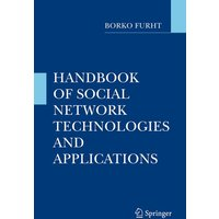 Handbook of Social Network Technologies and Applications - Borko Furht [Hardcover]