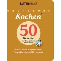 Grundkurs Kochen - Band 2: Huhn, Melone, sonst noch was? Dieses Buch bringt Küchenspaß!