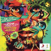 Various - One Love, One Rhythm - The Official 2014 Fifa World Cup Album