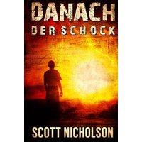 Danach - Der Schock - Scott Nicholson