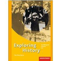 Exploring History - Themenhefte für die Sekundarstufe II: The Third Reich (Exploring History SII, Band 7) - Skote, Inger.