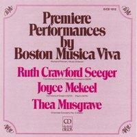Boston Musica Viva - Premiere Performances by Boston Musica Viva