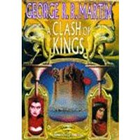 A Song of Ice and Fire: Book 2 - A Clash of Kings - Gerorge R. R. Martin [Paperback]