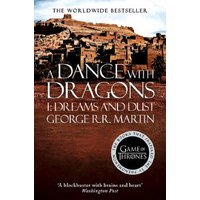 A Song of Ice and Fire: Book 5 - A Dance with Dragons - Part 1: Dreams and Dust - George R. R. Martin [Paperback]