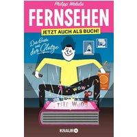 Fernsehen - Jetzt auch als Buch!: Das Beste aus der Glotze - Philipp Walulis [Taschenbuch]