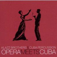 Klazz Brothers & Cuba Percussion - Opera Meets Cuba
