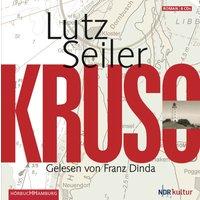 Kruso - Lutz Seiler [9 Audio CDs]