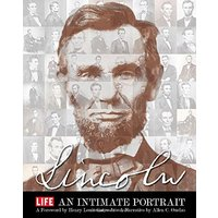 LIFE LINCOLN: An Intimate Portrait - The Editors of LIFE