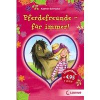 Pferdefreunde - für immer! - Schrocke, Kathrin