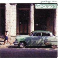 Various - Greetings from Cuba 2