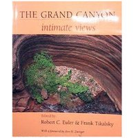 The Grand Canyon: Intimate Views
