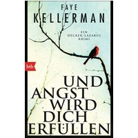 Und Angst wird dich erfüllen - Faye Kellerman