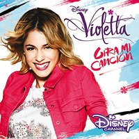 Multi Interpretes - Violetta: Gira Mi Cancion