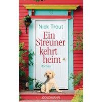 Ein Streuner kehrt heim: Roman - Trout, Nick