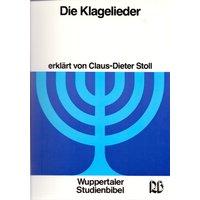 Wuppertaler Studienbibel: Band 30 - Die Klagelieder - Claus-Dieter Stoll [Broschiert, 3. Auflage 2002]