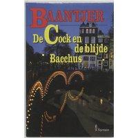 De Cock en de blijde Bacchus / druk 1 (Baantjer Fontein paperbacks (56)) - Baantjer, A.C.