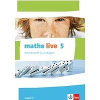 mathe live / Arbeitsheft Grundlagen mit Lösungsheft 5. Schuljahr: Ausgabe W