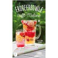 Erdbeerbowle trifft Melone - Kein Autor oder Urheber