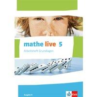 mathe live / Arbeitsheft Grundlagen mit Lösungsheft 5. Schuljahr: Ausgabe N