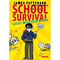 School Survival - Lasst mich hier raus! - Patterson, James