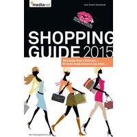 Shopping Guide 2015: Die besten 700 Lifestyle Shops,Beauty Adressen & Spa-Hotels in Österreich - Schüch Schamburek, Irmie