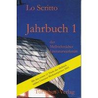 Jahrbuch 1 der Mellrichstädter Autorenwerkstatt: Mit den ersten 11 Titeln des Mellrichstädter Literatur-Werkstattpreises 2001