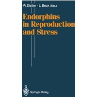 Endorphins in Reproduction and Stress