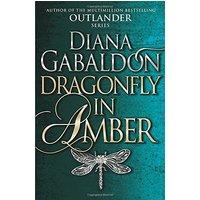 Dragonfly In Amber: (Outlander 2) - Gabaldon, Diana