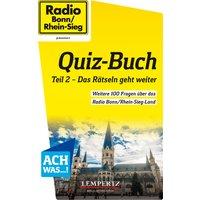 Radio Bonn/Rhein-Sieg Quiz-Buch: Teil 2 - Das Rätseln geht weiter - Jaworek, Sven