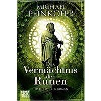 Das Vermächtnis der Runen - Michael Peinkofer