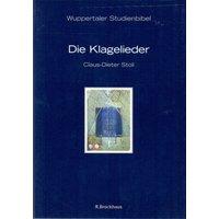 Wuppertaler Studienbibel: Band 30 - Die Klagelieder - Claus-Dieter Stoll [Broschiert, 2. Auflage 2001]