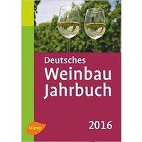 Deutsches Weinbaujahrbuch 2016 - Hans-Reiner Schultz, Manfred Stoll