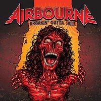 Airbourne - Breakin'Outta Hell