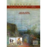 Jahrbuch des Rhein-Sieg-Kreises 2017. Aus 200 Jahren Kreisgeschichte [Gebundene Ausgabe]