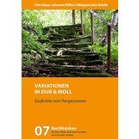 Variationen in Dur und Moll. Gedichte von Vergessenen - Otto Glaser / Johannes Wilfert / Hildegard Jahn-Reinke - Johannes Wilfert [Taschenbuch]