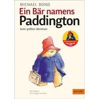 Ein Bär namens Paddington. Mit Bildern von Peggy Fortnum - Michael Bond [Gebundene Ausgabe]