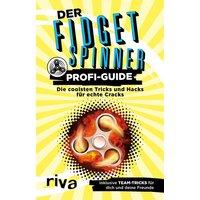 Der Fidget-Spinner-Profi-Guide. Die coolsten Tricks und Hacks für echte Cracks - Max Gerlach [Taschenbuch]