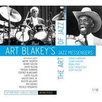 Blakey,Art & Jazz Messengers - The Art Of Jazz (100.Geburtstag)
