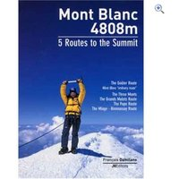 Cordee Mont Blanc - 5 Routes To The Summit Guidebook