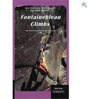 Cordee Fontainebleau Climbs: The Finest Bouldering and Circuits Guidebook