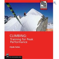 The Mountaineers Books Climbing: Training For Peak Performance Guidebook